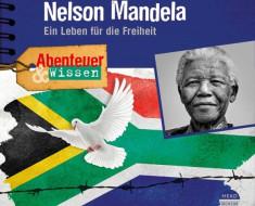 Sprech- Rolle/ Hörspiel: Nelson Mandela. Ein Leben für die Freiheit. Köln2018